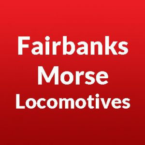 Fairbanks Morse Diesel Locomotives
