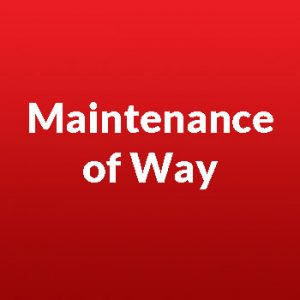Maintenance of Way
